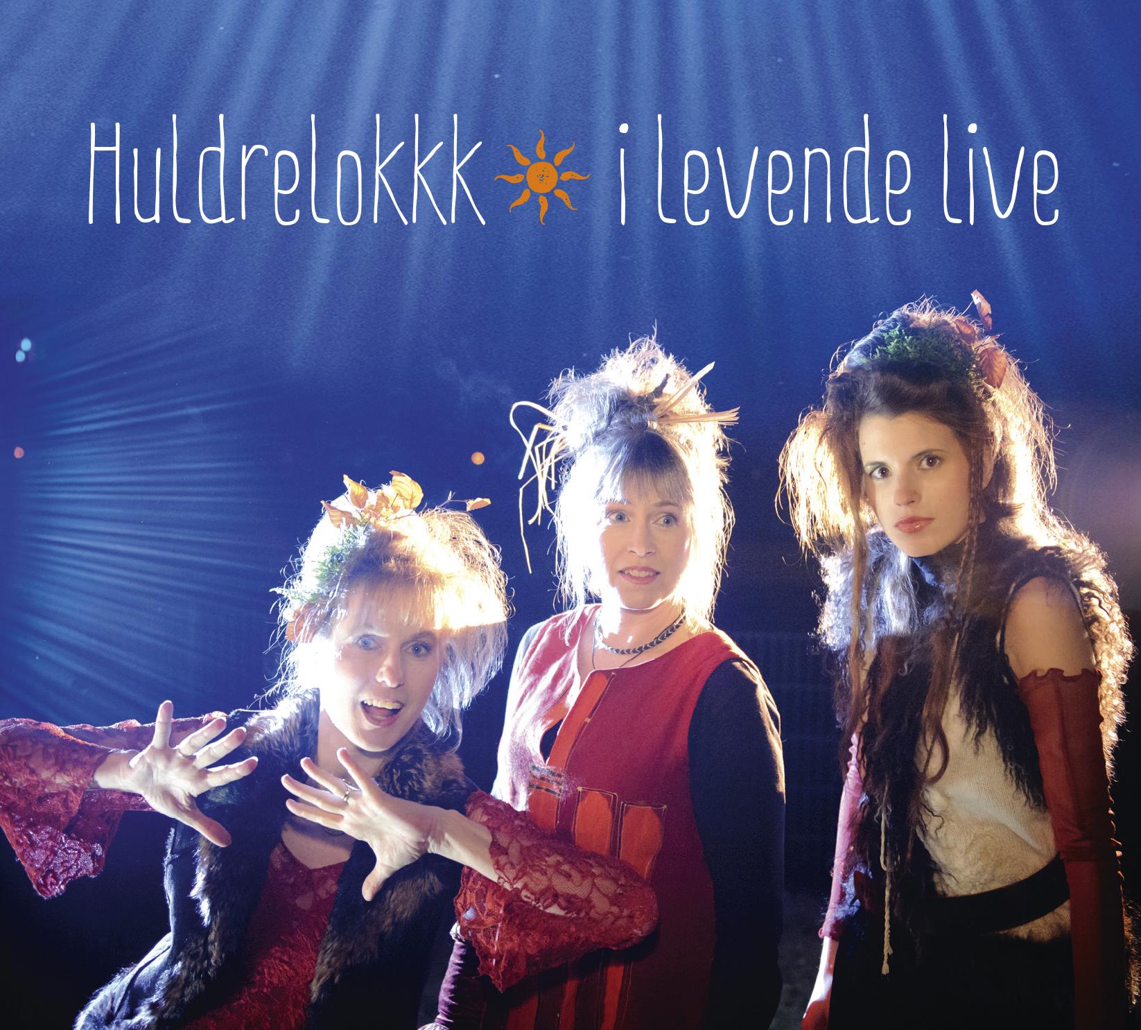 Cover Huldrelokk Live  3 DAxxx2xx.indd